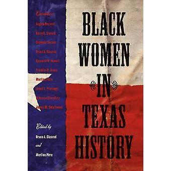 Black Women in Texas History by Bruce A. Glasrud - Merline Pitre - 97