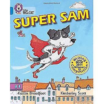 Collins Big Cat - Super Sam: Bleu/bande 4