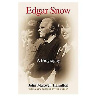 Edgar Snow: Una biografía