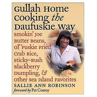 Gullah Home Cooking the Daufuskie Way: Smokin' Joe Butter Beans, Ol' Fuskie Fried Crab Rice, Sticky-bush Blackberry Dumpling, and Other Sea Island Favorites