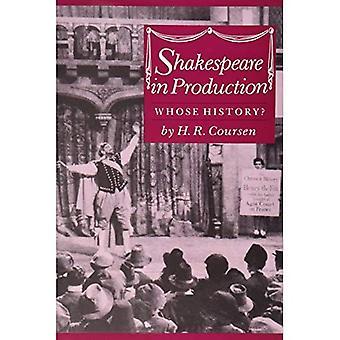 Shakespeare in der Produktion dessen Geschichte?