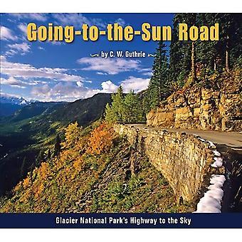 Camino que va al sol: De Parque Nacional los glaciares autopista al cielo