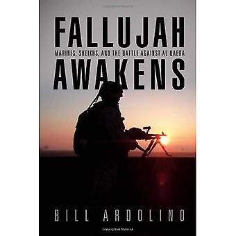 Falloujah se réveille: Marines, cheikhs et la lutte contre Al-Qaïda