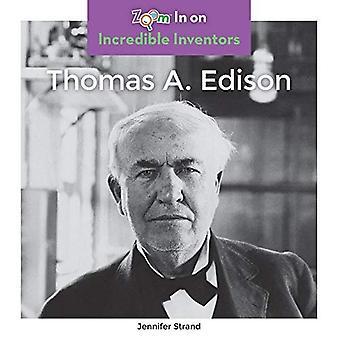 Thomas A. Edison (Incredible Inventors)