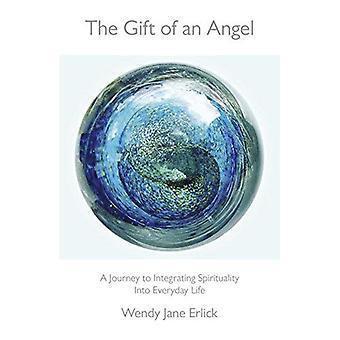 De gave van een engel: een reis naar de integratie van spiritualiteit in het dagelijks leven