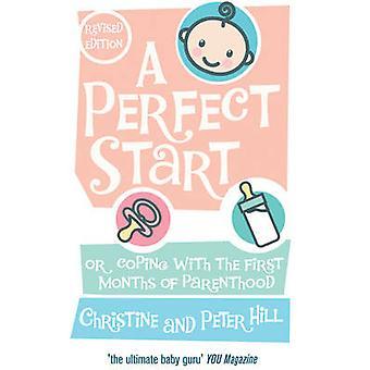 完璧なスタート - または Chr によって親としての最初の数ヶ月の対処