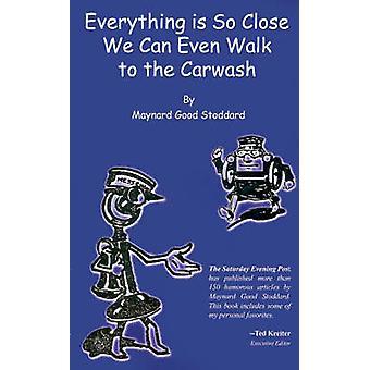 Alt er så tæt vi kan endda gå til bilvask af Stoddard & Maynard god