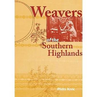 Tessitori del Southern Highlands di vigos & Philis