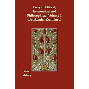 Saggi politici economico e filosofico. Volume 1 di Rumford & Benjamin