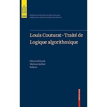Louis Couturat Trait de Logique algorithmique by Schlaudt & Oliver