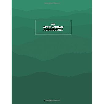 An Appalachian Curriculum - 1998 by Carolyn Pillis - 9781469642420 Bo