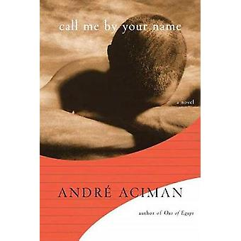 Call Me by Your Name - 9780374118044 Book