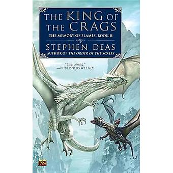 The King of the Crags by Stephen Deas - 9780451464002 Book