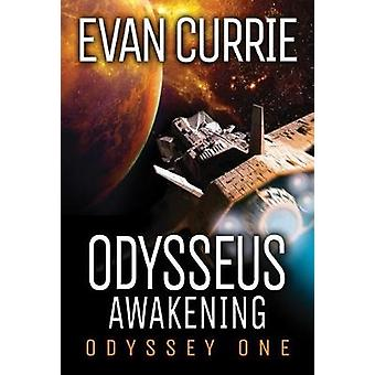 Odysseus Awakening by Evan Currie - 9781542048477 Book