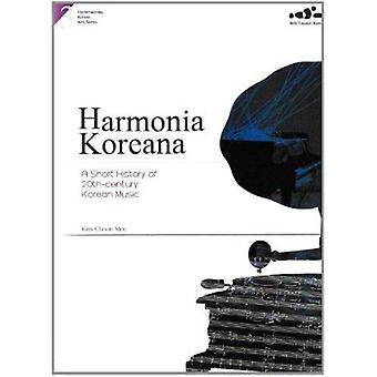 3. Harmonia Koreana  - A Short History of 20thcentury Korean Music - Co