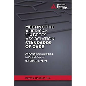 Meeting the American Diabetes Association Standards of Care - An Algor