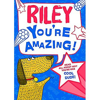 Riley You'Re Amazing - 9781785538087 Book