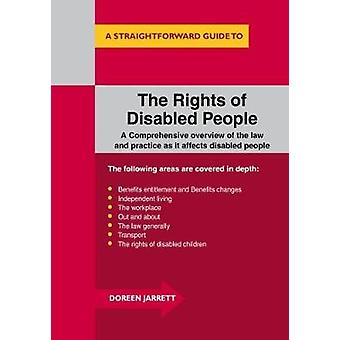 The Rights of Disabled People - A Straightforward Guide to... by Doree