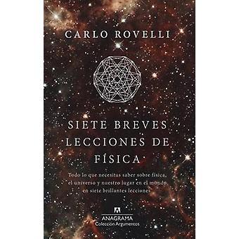 Siete Breves Lecciones de Fisica by Carlo Rovelli - 9788433964007 Book