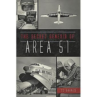 The Secret Genesis of Area 51 by Td Barnes - 9781467138055 Book
