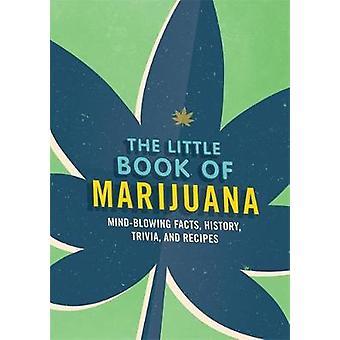 Le petit livre de marijuana par Spruce