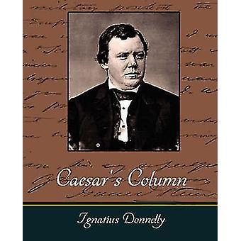 Caesars Column von Ignatius Donnelly & Donnelly