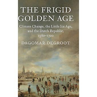 Frigid Golden Age van Dagomar Degroot