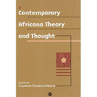 Contemporary African Theory and Thought by Clenora Hudson-Weems - 978