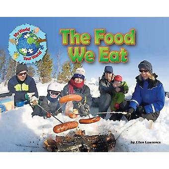 The Food We Eat by Ellen Lawrence - 9781910549100 Book