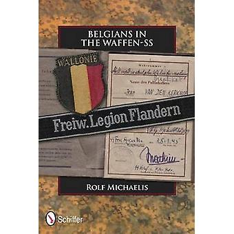 Belgians in the WaffenSS by Rolf Michaelis
