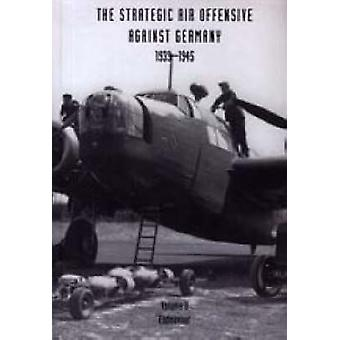 Strategic Air Offensive Against Germany 1939-1945 - v. 2 - Endeavour by