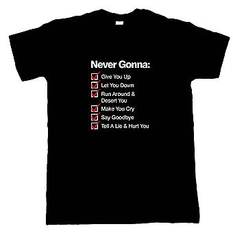 Never Gonna Give You Up Funny Mens T-Shirt, Rickrolled Rick Roll Gift Him Dad