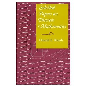 Selected Papers on Discrete Mathematics (Center for the Study of Language and Information Publication Lecture Notes)