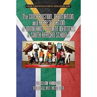The Construction Negotiation and Representation of Immigrant Student Identities in South African schools by Vandeyar & Saloshna