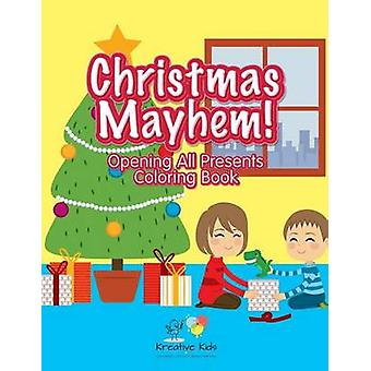 Christmas Mayhem Opening All Presents Coloring Book by Kreative Kids