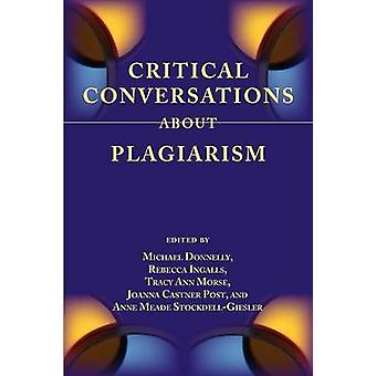 Critical Conversations about Plagiarism by Donnelly & Michael