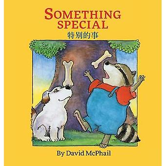 Something Special Traditional Chinese Edition Babl Childrens Books in Chinese and English by McPhail & David M.