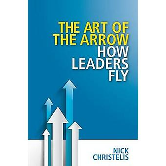 The art of the arrow by Christelis & Nick