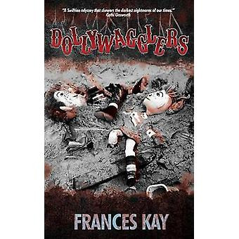 Dollywagglers by Kay & Frances