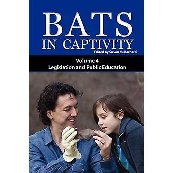 Bats in Captivity IV by Barnard & Susan M