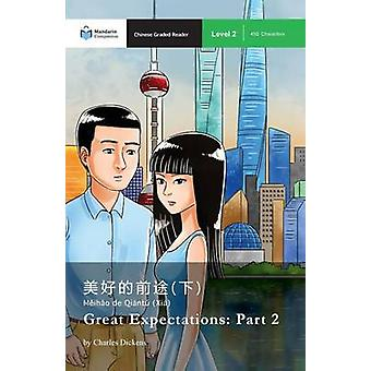 Great Expectations Part 2 Mandarin Companion Graded Readers Level 2 by Dickens & Charles