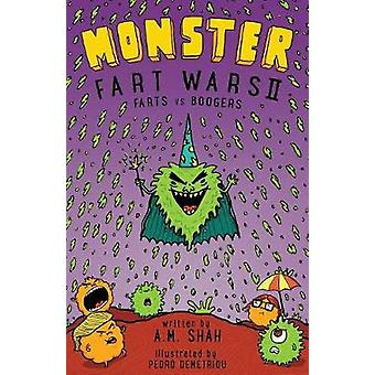 Monster Fart Wars Farts vs. Boogers Book 2 by Shah & A.M.