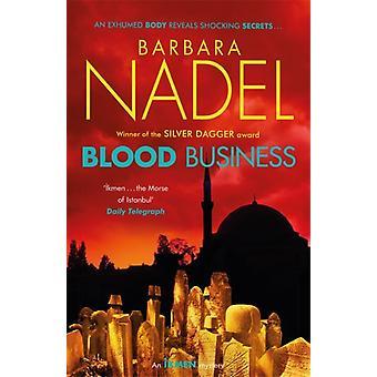 Blood Business Ikmen Mystery 22 par Barbara Nadel