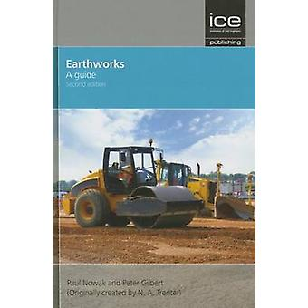 Earthworks - A Guide (2nd Revised edition) by Paul Nowak - 97807277411