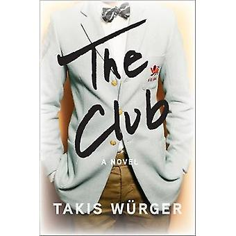 The Club by Charlotte Collins - 9781611854800 Book