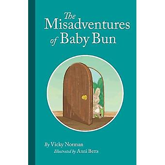 The Misadventures of Baby Bun by Vicky Norman - 9781999364205 Book
