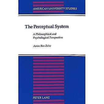 Le système de perception: Une Perspective philosophique et psychologique (études de l'université américaine, série 5: philosophie)