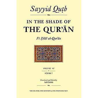 In the Shade of the Qur'an - v.6 by Sayyid Qutb - Adil Salahi - Adil S