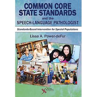 Common Core State Standards and the Speech-Language Pathologist - Stan