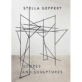 Scores Sculptures by Stella Geppert - 9783954762873 Book